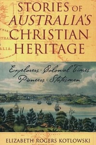 Stories of Australia's Christian Heritage by Elizabeth Kotlowski